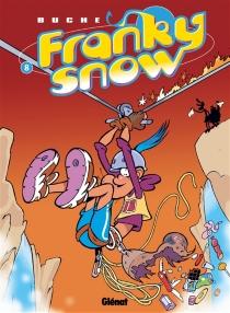 Franky Snow - Buche