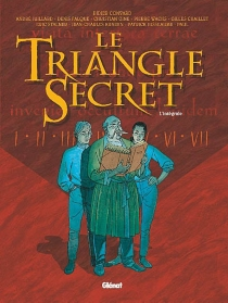 Le triangle secret : l'intégrale - Didier Convard