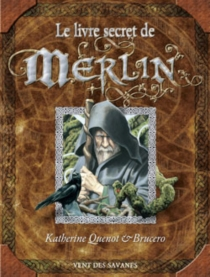 Le livre secret de Merlin - Brucero
