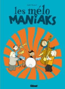 Les Mélo Maniaks - AudePicault