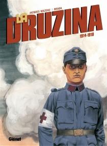La Druzina : 1914-1918, n° 1 - Brada