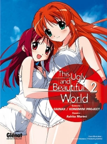 This ugly and beautiful world - Gainax