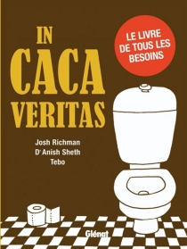 In caca veritas - Josh Richman