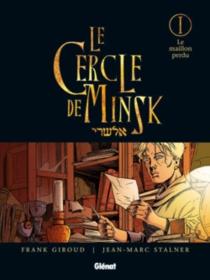Le cercle de Minsk - FrankGiroud