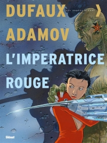 L'impératrice rouge : intégrale - Philippe Adamov