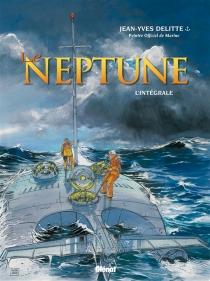 Le Neptune : l'intégrale - Jean-YvesDelitte