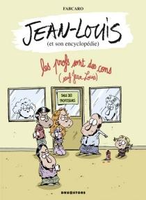 Jean-Louis : et son encyclopédie - Fabcaro