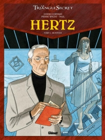 Hertz : le triangle secret - Didier Convard