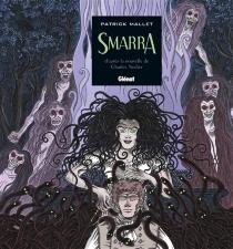 Smarra ou Les démons de la nuit - PatrickMallet
