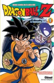 Dragon Ball Z : anime comics de la série télé : 2e partie, Le super Saïyen, le commando Ginyu - AkiraToriyama