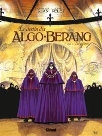 Le destin des Algo-Berang - Jean-BlaiseDjian