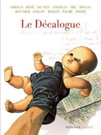 Le décalogue : intégrale - FrankGiroud