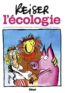 L'écologie : la pollution, les espèces menacées, l'énergie solaire, le nucléaire... - Jean-MarcReiser