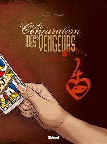 La conjuration des vengeurs - JoëlleSavey