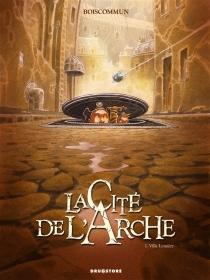La cité de l'Arche - Olivier G.Boiscommun