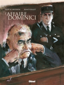 L'affaire Dominici - Pascal Bresson