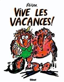 Vive les vacances ! - Jean-MarcReiser