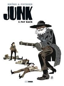 Junk - Brüno