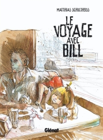 Le voyage avec Bill - Schultheiss