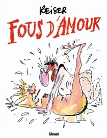 Fous d'amour - Jean-MarcReiser