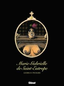 Marie-Gabrielle de Saint-Eutrope - GeorgesPichard