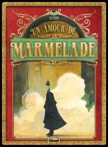 Un amour de marmelade - OlivierSupiot