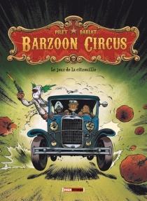 Barzoon circus - Jean-MichelDarlot