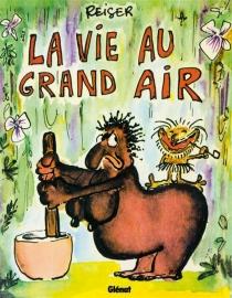 La vie au grand air - Jean-MarcReiser