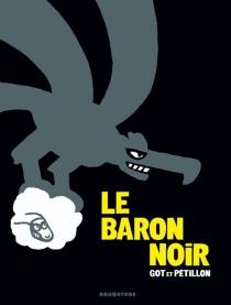 Le Baron noir : intégrale - YvesGot