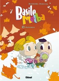Basile et Melba - MathildeDomecq
