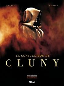 La conjuration de Cluny - Alcante