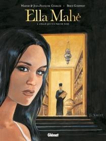 Ella Mahé - MaryseCharles