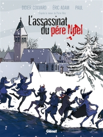 L'assassinat du Père Noël - Éric Adam