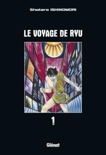 Le voyage de Ryu - ShotaroIshinomori