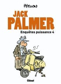 Jack Palmer : enquêtes puissance 4 - RenéPétillon