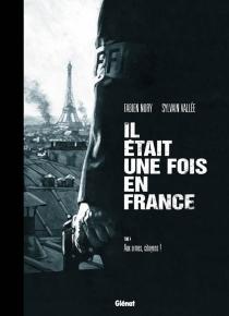 Il était une fois en France - FabienNury