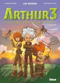 Arthur 3 : la guerre des deux mondes : la BD du film - Cécile
