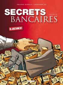 Secrets bancaires : coffret - DominiqueHé