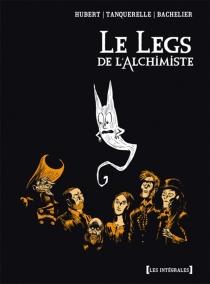 Le legs de l'alchimiste : intégrale - BenjaminBachelier