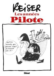 Les années Pilote - Jean-MarcReiser