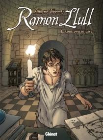Ramon Llull : la controverse juive - EduardTorrents