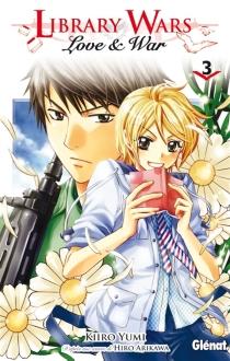 Library wars : love et war - HiroArikawa