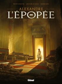 Alexandre : l'épopée - DavidChauvel