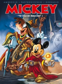 Mickey : le cycle des magiciens - Ambrosio