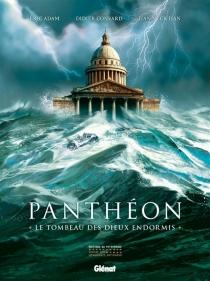Panthéon, le tombeau des dieux endormis - ÉricAdam