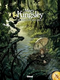 Mary Kingsley : la montagne des dieux - ChristianClot