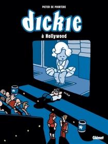 Dickie à Hollywood - PieterDe Poortere