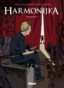 Harmonijka : a backstage story - PhilippeCharlot