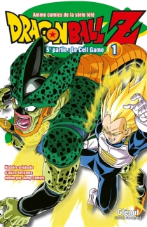 Dragon Ball Z : 5e partie, le cell game - Akira Toriyama