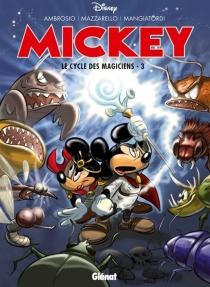 Mickey : le cycle des magiciens - Ambrosio